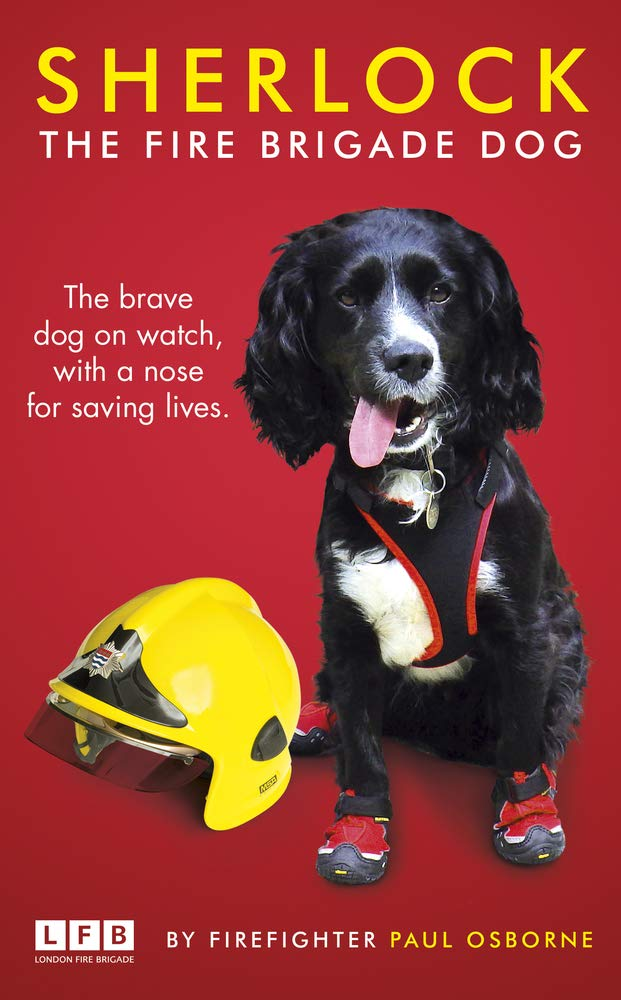 Sherlock the Fire Brigade Dog Editor Paul Osborne
