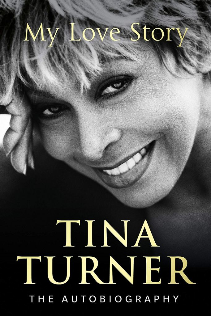 Tina Turner Autobiography My Love Story