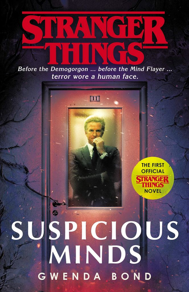 Suspicious Minds Gwenda Bond Editor Stranger Things