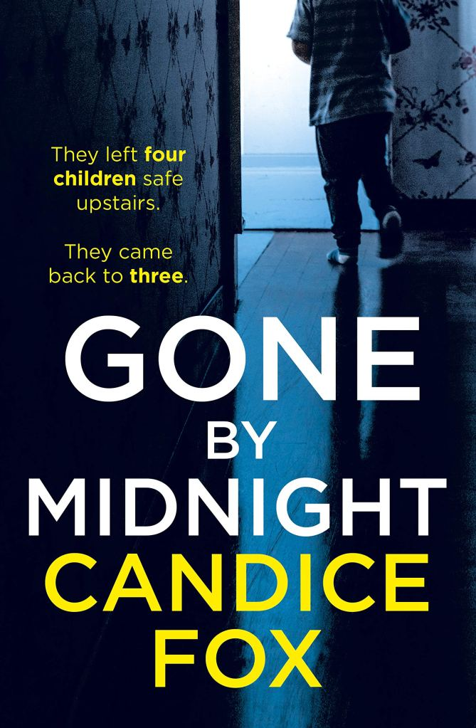 Candice Fox Gone By Midnight