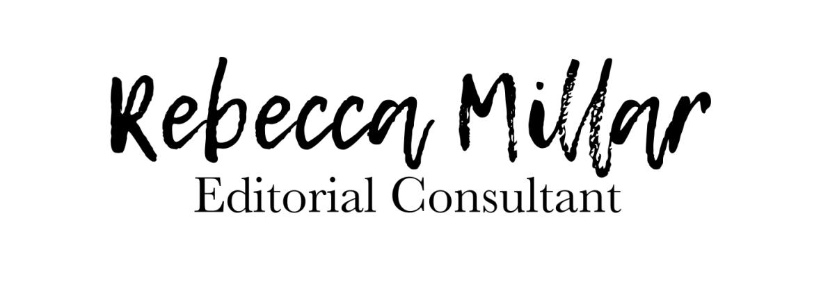 Rebecca Millar Editorial Editorial Consultant Copy Editor Proofreader