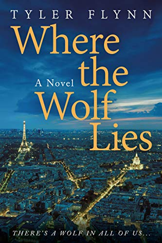 Where the Wolf Lies Tyler Flynn