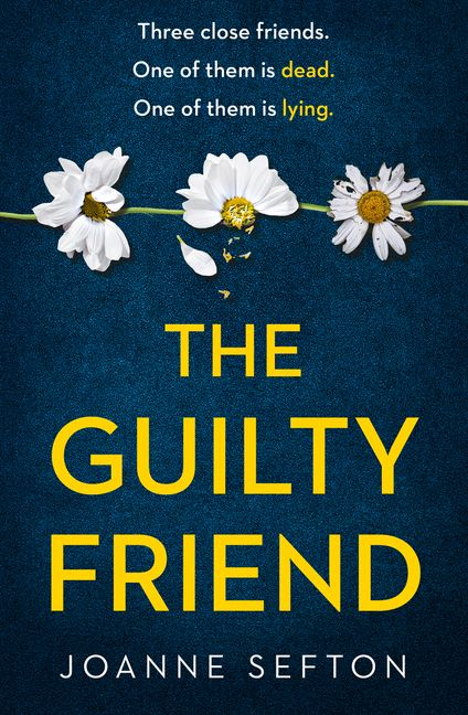 The Guilty Friend Joanne Sefton