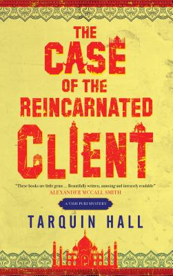 The Case of the Reincarnated Client Tarquin Hall