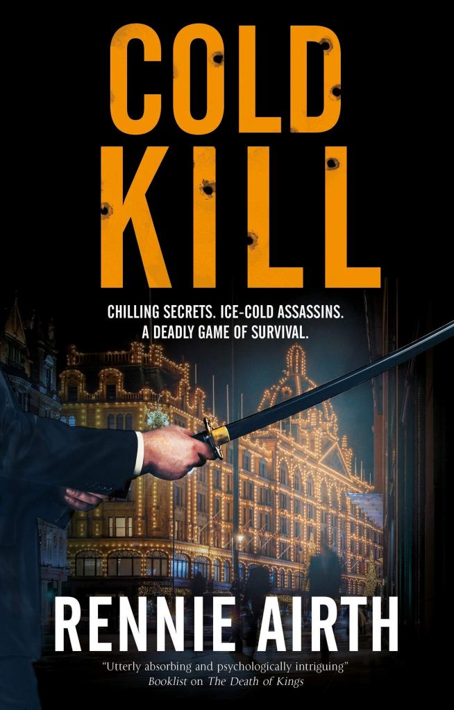 Cold Kill by Rennie Airth