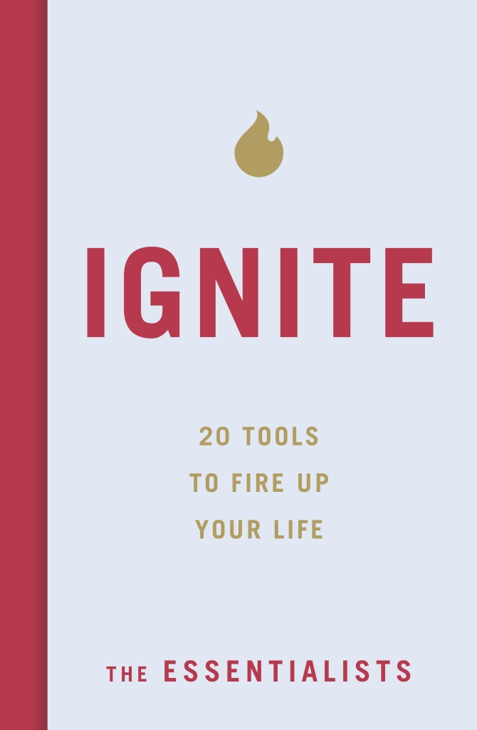 Ignite The Essentialists